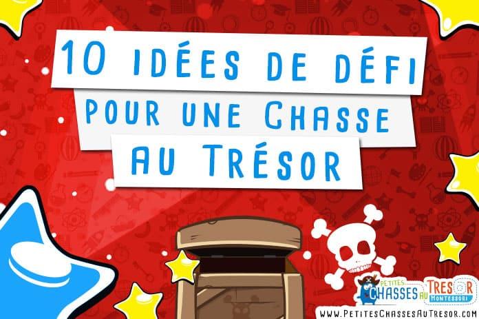 10 idées défi chasse au trésor