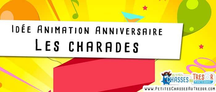 Idée d'animation pour un anniversaire avec les charades
