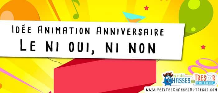 Le célèbre jeu du ni oui ni non pour animer un anniversaire