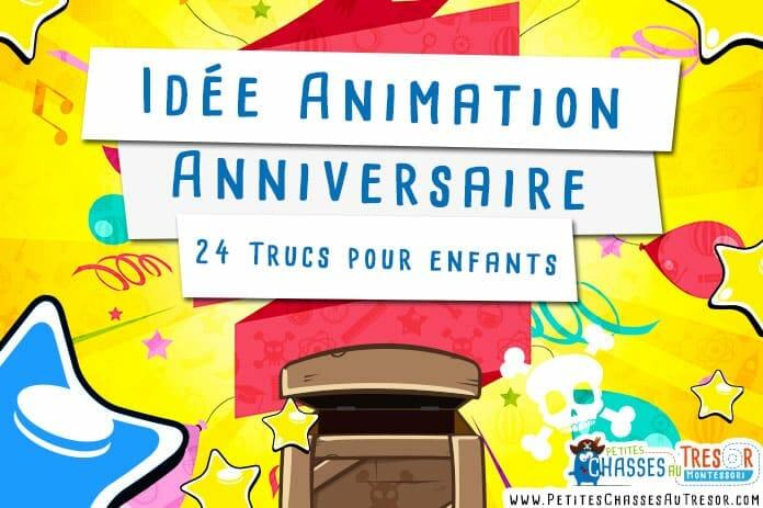 Idées d'animation d'un anniversaire pour enfant